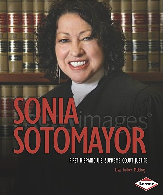 Sonia Sotomayor By McElroy, Lisa Tucker