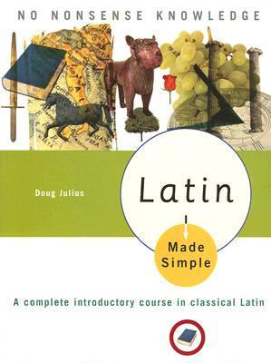 Latin Made Simple By Julius, Doug